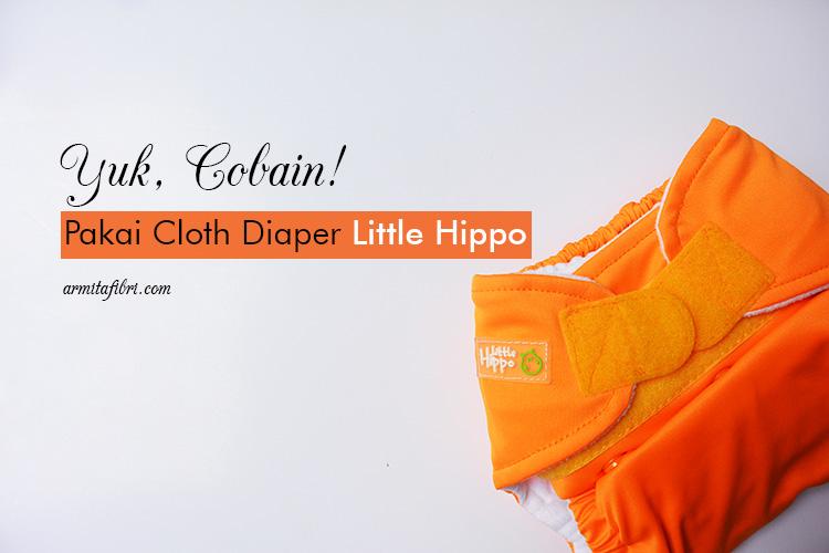 Yuk Cobain Pakai Cloth Diaper Little Hippo