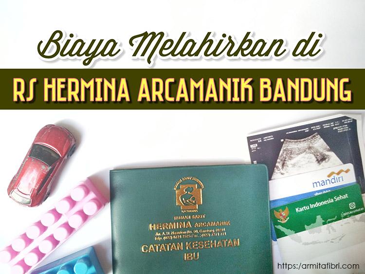 Biaya Melahirkan di RS Hermina Arcamanik Bandung