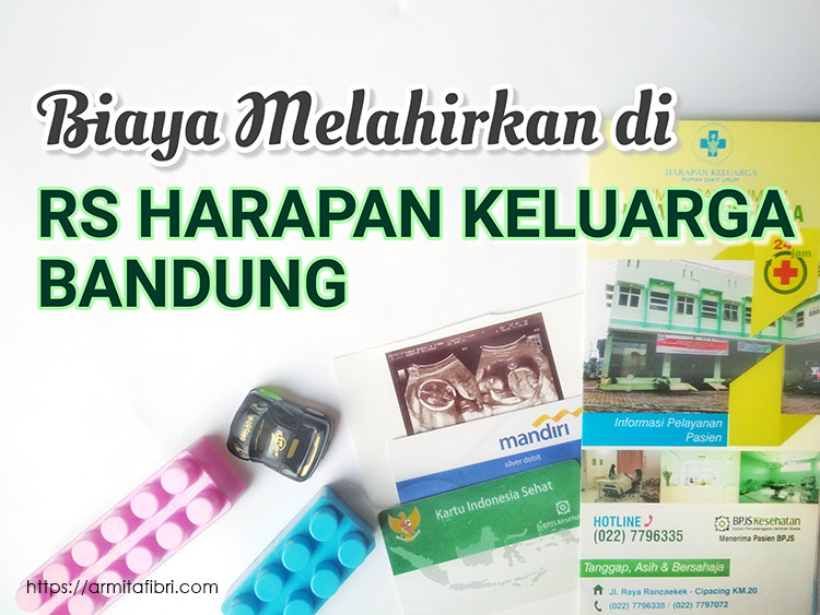 perkiraan Biaya Melahirkan di RS Harapan Keluarga Rancaekek Bandung
