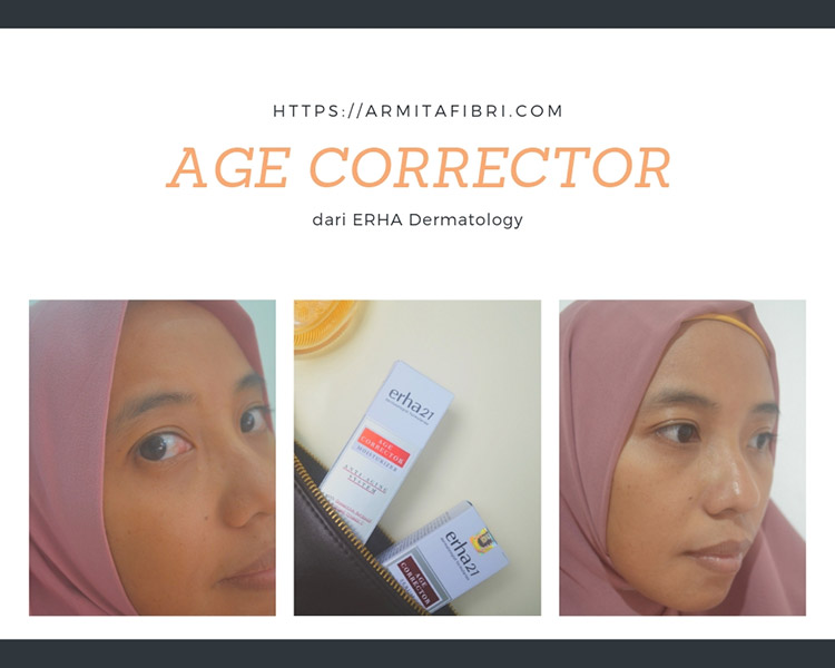 Menghilangkan Kerutan di Wajah dengan Age Corrector Series dari ERHA Dermatology